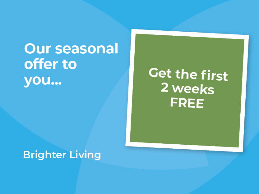 Our seasonal offer to you, get two weeks free